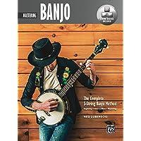 Complete 5-String Banjo Method: Mastering Banjo (Book & Online Audio & Video): Mastering Banjo, Book & Online Video…