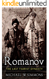 Romanov: The Last Tsarist Dynasty