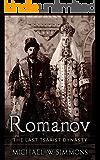 Romanov: The Last Tsarist Dynasty (English Edition)
