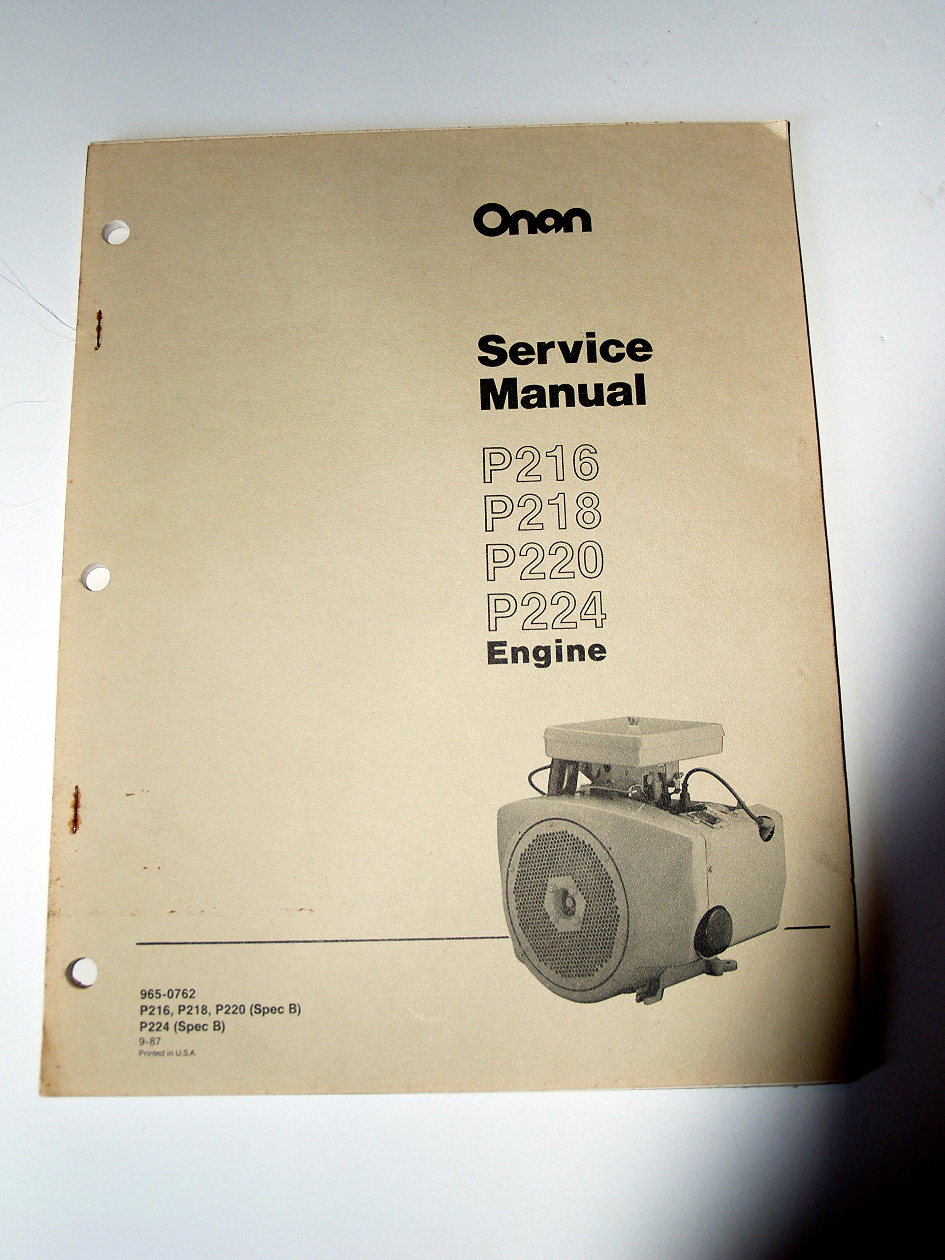 Onan P216 P218 P220 P224 Engine Service Manual: Onan: 0739718157620:  Amazon.com: Books