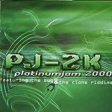 Platinum Jam 2000: The Bug & The Clone Riddims