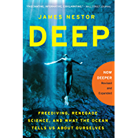 Deep: Freediving, Renegade Science, and What the Ocean Tells Us About Ourselves (English Edition)