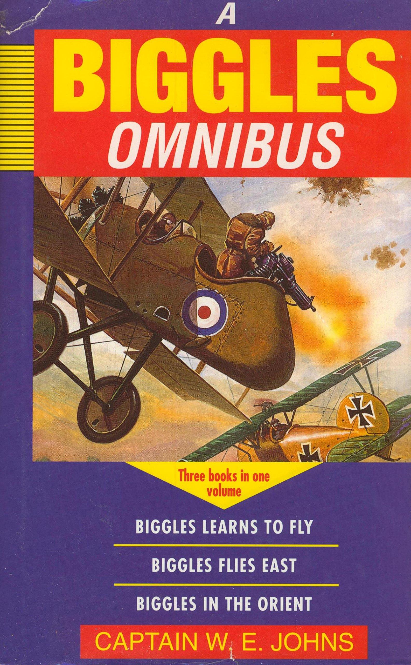 Biggles Omnibus (Children's Omnibuses): Captain W.E. Johns: 9780752901299:  Amazon.com: Books