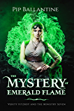 The Mystery of Emerald Flame (Verity Fitzroy and the Ministry Seven Book 2)