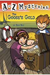 A to Z Mysteries: The Goose's Gold Kindle Edition