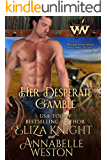 Her Desperate Gamble (Wicked Women Book 1)
