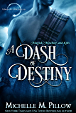A Dash of Destiny (Warlocks MacGregor Book 8)