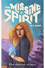 The Missing Spirit (Eternity Departs Book 1) Kindle Edition