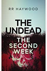 The Undead. The Second Week: Compilation Edition (The Undead series Book 2) Kindle Edition