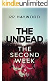 The Undead. The Second Week: compilation edition (The Undead series Book 2)