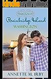 Finding Love on Bainbridge Island, Washington (Washington Island Romance Book 2)