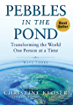 Pebbles in the Pond (Wave Three): Transforming the World One Person at a Time