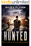 Hunted (Collapse Book 2)