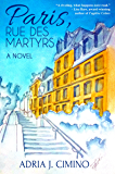 Paris, Rue des Martyrs: A Novel