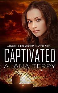 Captivated (A Kennedy Stern Christian Suspense Novel Book 9)