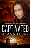 Captivated (A Kennedy Stern Christian Suspense Novel Book 9)