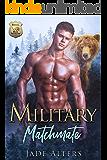 Military Matchmate: A Bear Shifter Romance