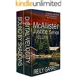 McAllister Justice Series Volume One: Romantic Thrillers (The McAllister Justice Series Book 1)