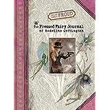 The Pressed Fairy Journal of Madeline Cottington