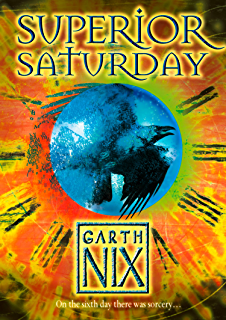 Lady friday the keys to the kingdom book 5 ebook garth nix superior saturday the keys to the kingdom book 6 fandeluxe Ebook collections