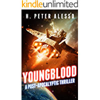 Youngblood: A Post-Apocalyptic Thriller (The Youngblood Saga Book 1)
