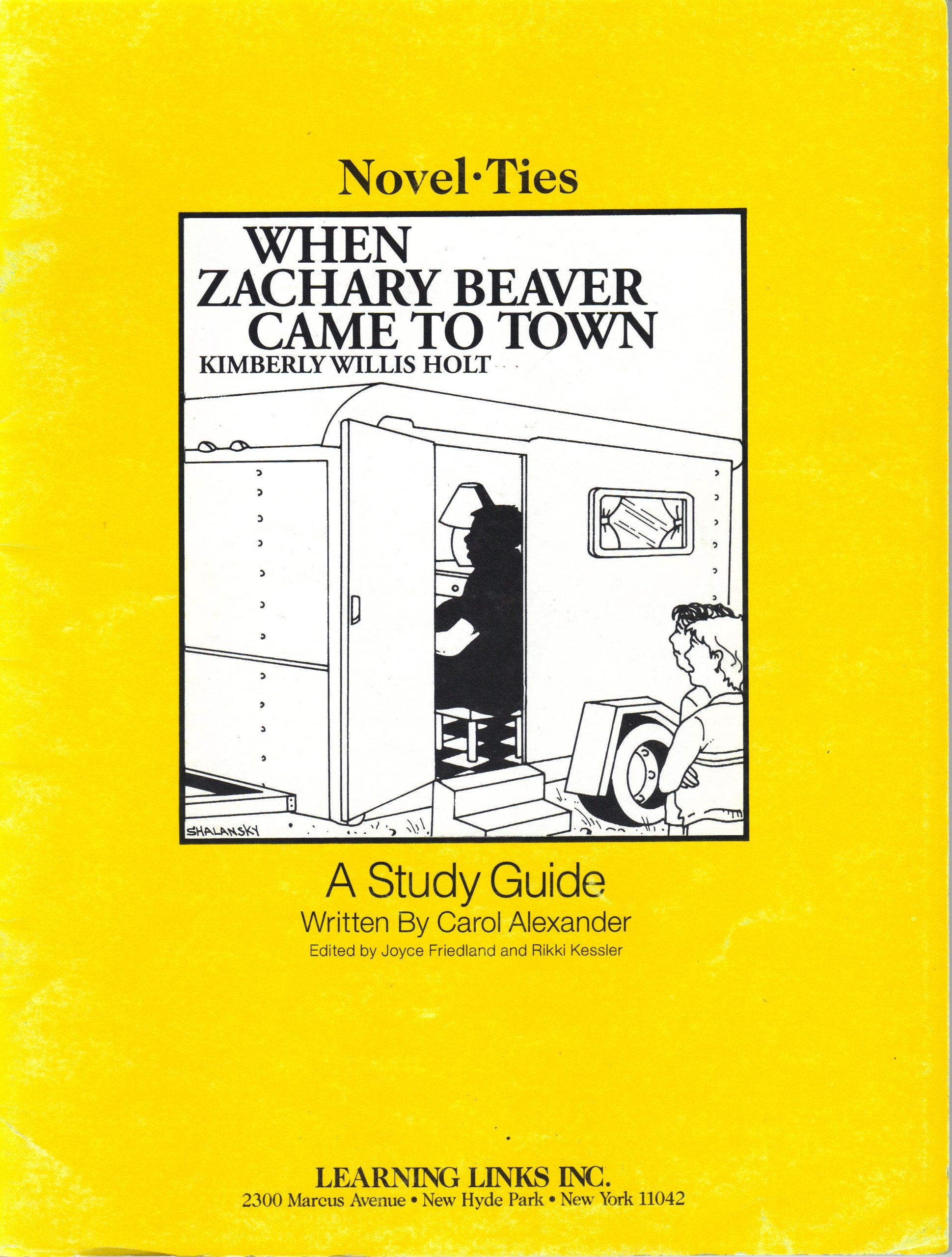 Novel-Ties, When Zachary Beaver Came to Town, A STUDY GUIDE