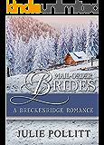 A Breckenridge Romance (Mail Order Brides Book 2)