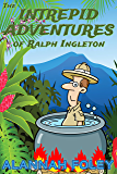 The Intrepid Adventures of Ralph Ingleton