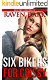 Six Bikers for Crissy: (First Time, Public, Group Situation, Bikers)