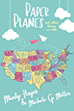 Paper Planes and Other Things We Lost: A Paper Planes Standalone Romance