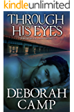 Through His Eyes (Mind's Eye Book 1)