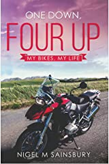 One Down, Four Up: My Bikes, My Life Kindle Edition