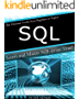 SQL: The Ultimate Guide From Beginner To Expert - Learn And Master SQL In No Time! (2016 Edition)