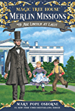 Abe Lincoln at Last! (Magic Tree House: Merlin Missions Book 19)