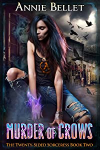 Murder of Crows (The Twenty-Sided Sorceress Book 2)