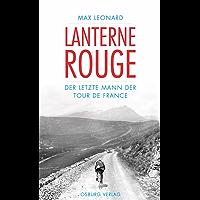 Lanterne Rouge: Der letzte Mann der Tour de France
