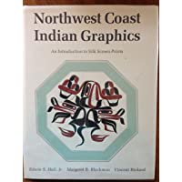 North West Coast Indian Graphics: Introduction to Silk-screen