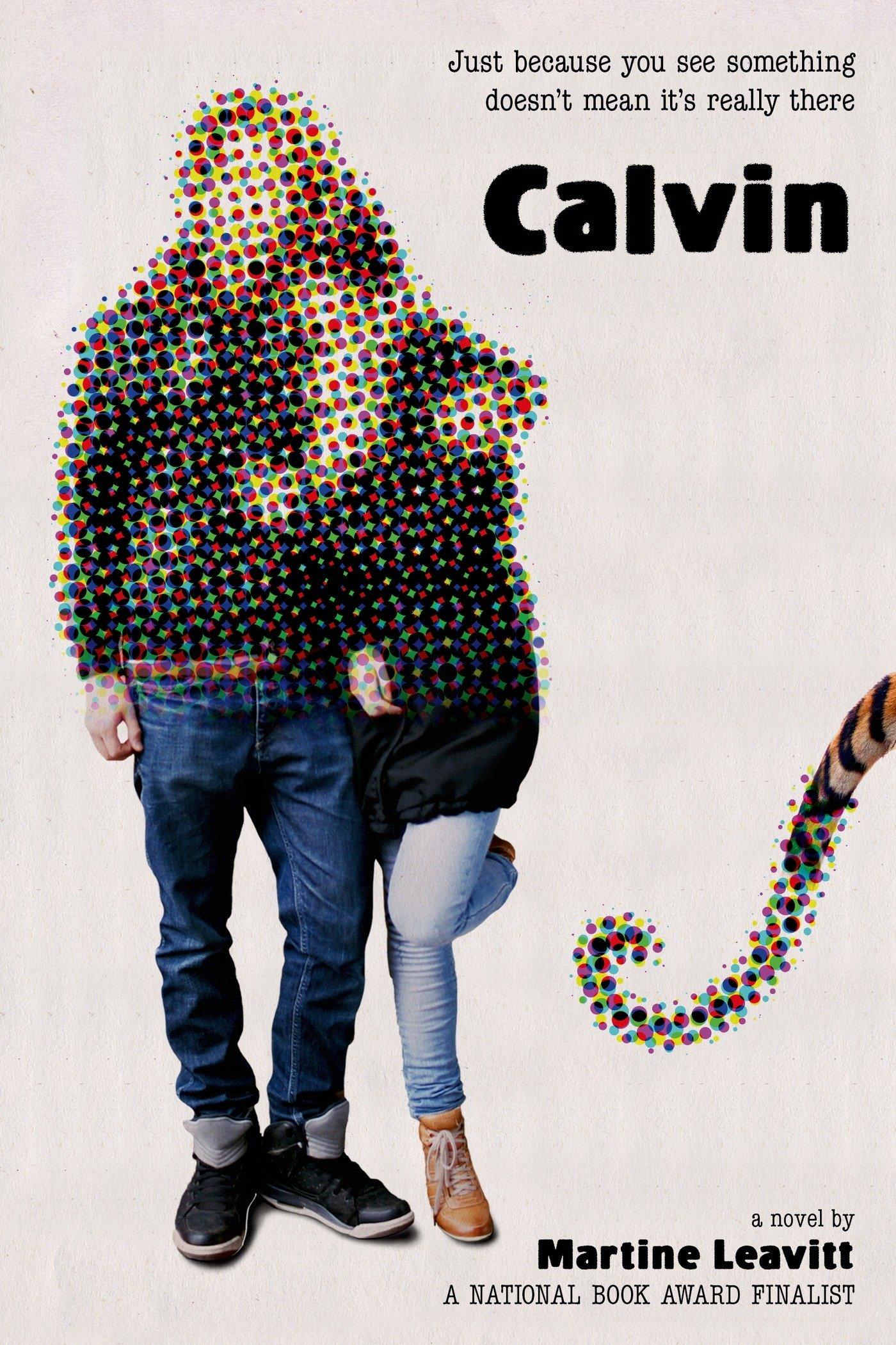 e4f2cff0dc9a Amazon.com  Calvin  A Novel (9781250104250)  Martine Leavitt  Books