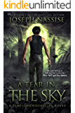 A Tear in the Sky: A Templar Chronicles Urban Fantasy Thriller (The Templar Chronicles Book 3)