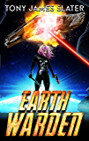 Earth Warden: A Sci Fi Adventure (The Ancient Guardians Book 1) (English Edition)