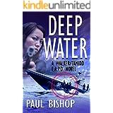 Deep Water: A Walker / Tamiko L.A.P.D. Adventure