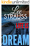 Life is But a Dream: A Marlow and Sage Mystery (A Nursery Rhyme Mystery Book 2)