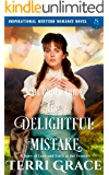 Mail Order Bride: The Delightful Mistake: Inspirational Western Romance Novel - A Story of Love and Faith at the Frontier