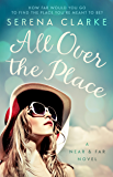 All Over the Place: A Near & Far Novel (English Edition)