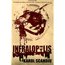 Infralopolis: (English Edition) May 18, 2017