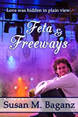 Feta and Freeways Kindle Edition