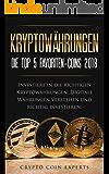 Kryptowährungen: Die Top 5 Favoriten-Coins 2018 Investiere in die richtigen Kryptowährungen. Digitale Währungen verstehen und richtig investieren.