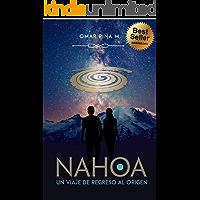 Nahoa: Un viaje de regreso al origen