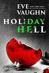 Holiday Hell Kindle Edition