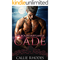 Cade: The Boundarylands Omegaverse: M/F Alpha Omega Romance